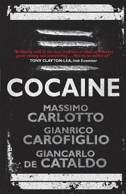 Cocaine by Massimo Carlotto