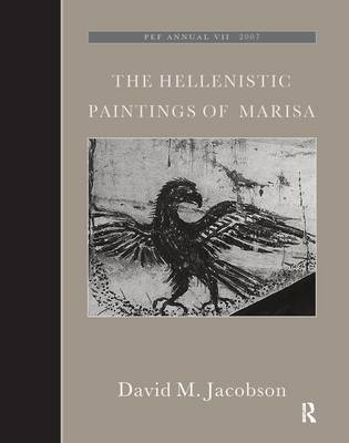 The Hellenistic Paintings of Marisa by David M. Jacobson