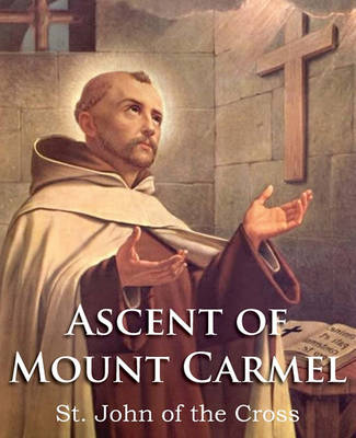The Ascent of Mount Carmel by Saint John