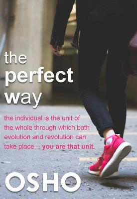 Perfect Way by Osho