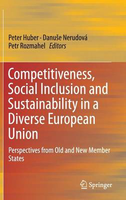Competitiveness, Social Inclusion and Sustainability in a Diverse European Union book