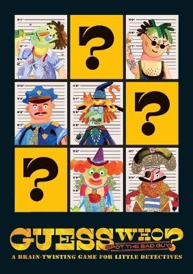 Guess Who? Spot The Bad Guy!: A brain-twisting game for little detectives by Viction-Viction