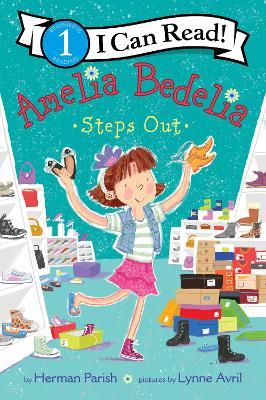 Amelia Bedelia Steps Out by Herman Parish