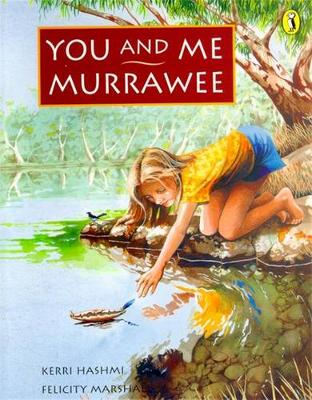 You & Me, Murrawee by Kerri Hashmi
