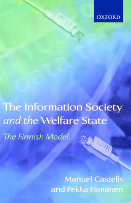 The Information Society and the Welfare State by Manuel Castells