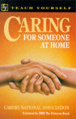Caring for Someone at Home by Gail Elkington
