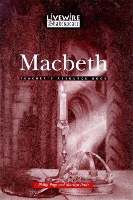Livewire Shakespeare Macbeth Teacher's Resource Book Teacher's Resource Book by Phil Page