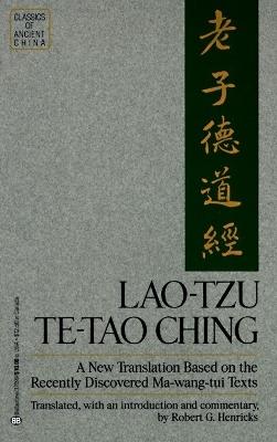 Lao Tzu Te Tao Ching by Robert G Henricks