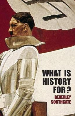 What is History For? book