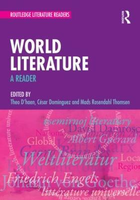 World Literature: A Reader by Theo D'Haen