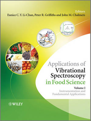 Applications of Vibrational Spectroscopy in Food Science by Peter R. Griffiths