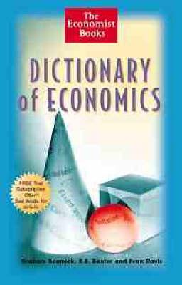 Economist Dictionary of Economics by The Economist