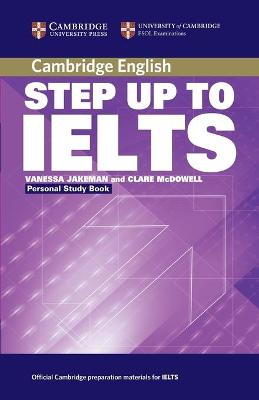 Step Up to IELTS Personal Study Book by Vanessa Jakeman
