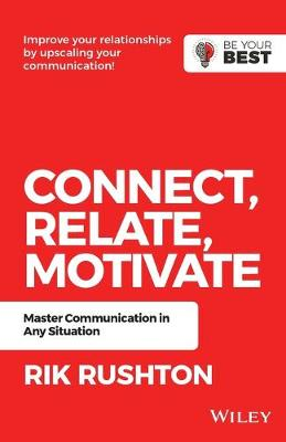Connect Relate Motivate: Master Communication in Any Situation book