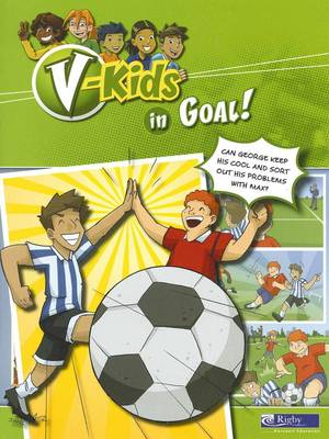 V-Kids in Goal! by Meredith Costain
