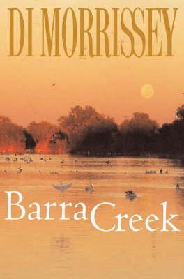 Barra Creek by Di Morrissey