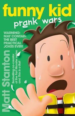 Funny Kid Prank Wars Book 3 by Matt Stanton