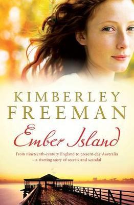 Ember Island by Kimberley Freeman