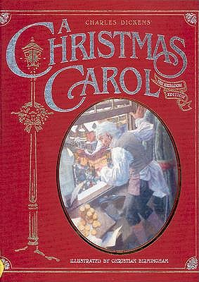 Charles Dickens's A Christmas Carol: The Heirloom Edition book