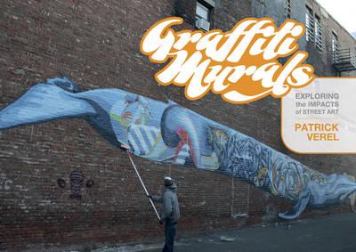 Graffiti Murals by Patrick Verel
