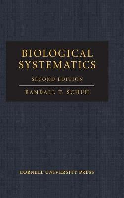 Biological Systematics by Randall T. Schuh
