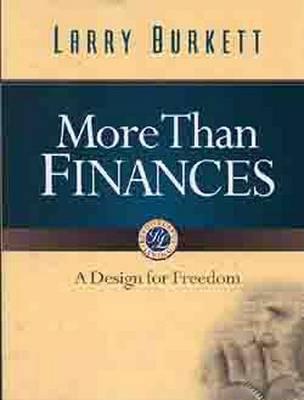 More Than Finances by Larry Burkett