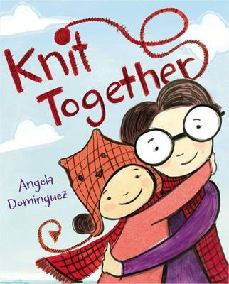 Knit Together by Dominguez Angela