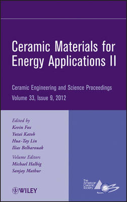 Ceramic Materials for Energy Applications II by ACerS (American Ceramic Society)