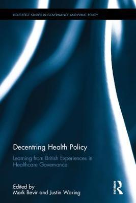 Decentring Health Policy by Mark Bevir