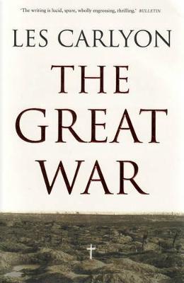 Great War by Les Carlyon