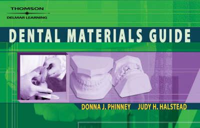 Delmar's Dental Materials Guide, Spiral bound Version by Donna Phinney