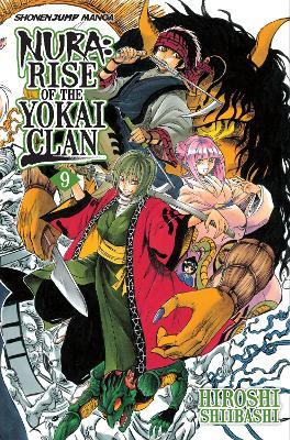 Nura: Rise of the Yokai Clan, Vol. 9 by Hiroshi Shiibashi
