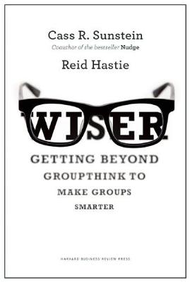 Wiser by Cass R. Sunstein