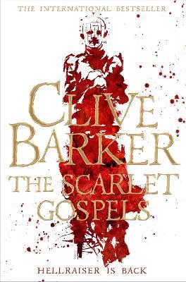 Scarlet Gospels by Clive Barker