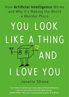 You Look Like a Thing and I Love You book