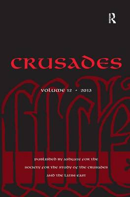 Crusades: Volume 12 by Benjamin Z. Kedar
