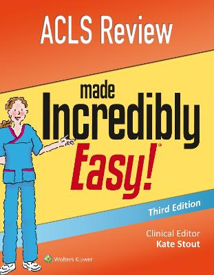 ACLS Review Made Incredibly Easy by Lippincott Williams & Wilkins