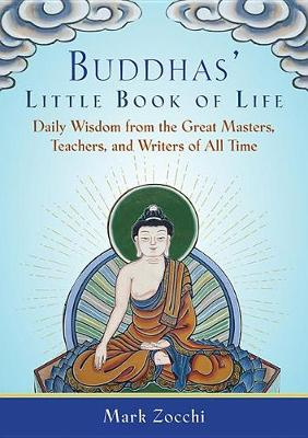 Buddhas' Little Book of Life by Mark Zocchi