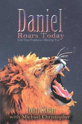 Daniel Roars Today by John Klein
