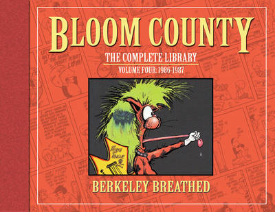 Bloom County The Complete Library, Vol. 4 1986-1987 by Berkeley Breathed