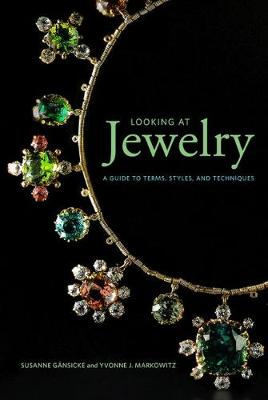 Looking at Jewelry (Looking at series) - A Guide to Terms, Styles, and Techniques by Susanne Gansicke