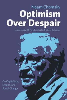 Optimism over Despair by Noam Chomsky
