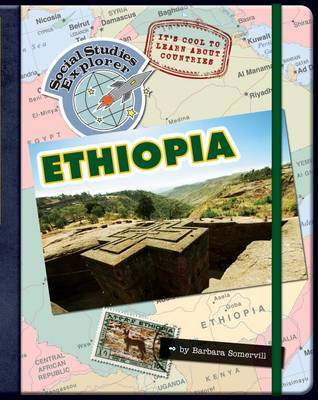 It's Cool to Learn about Countries: Ethiopia by Barbara Somervill