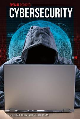 Cybersecurity by Melissa Higgins