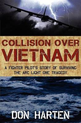 Collision Over Vietnam by Don Harten
