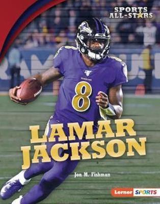 Lamar Jackson by Jon M. Fishman