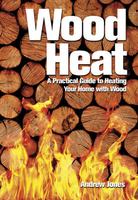 Wood Heat by Andrew Jones