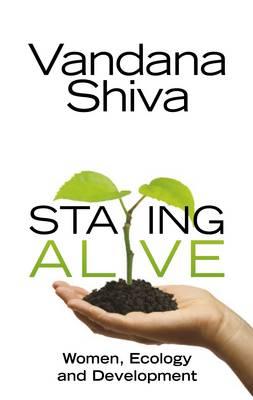 Staying Alive, re-issue by Vandana Shiva