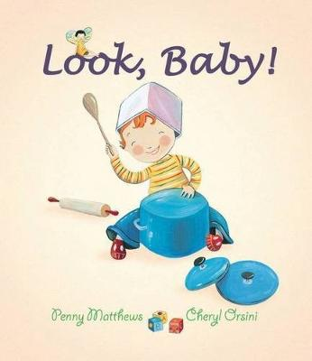 Look, Baby! by Penny Matthews