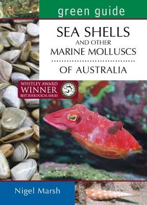 Green Guide: Seashells and Other Marine Molluscs of Australia book